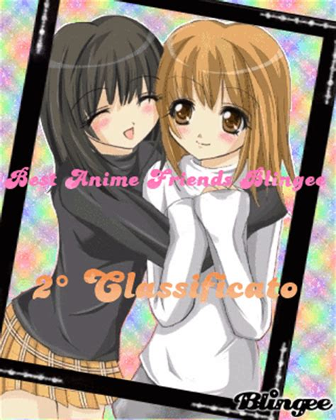 2 Anime Friends by 2 176 Classificato Quot Best Anime Friends Blingee Quot Picture
