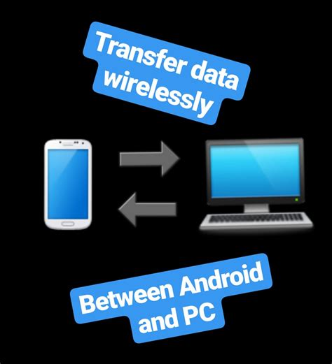 android wireless file transfer android apps that transfer data wirelessly between android and pc the android soul
