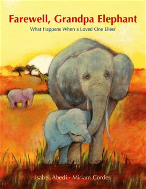 how to find an elephant books farewell elephant children s book review