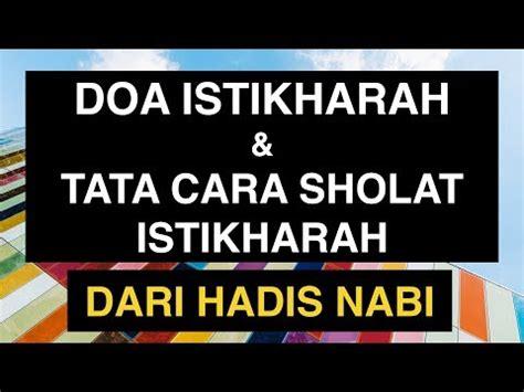 tutorial sholat istikharah full download tata cara sholat bacaan surat setelah al
