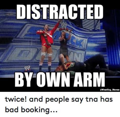 Tna Memes - funny bad memes and world wrestling entertainment memes