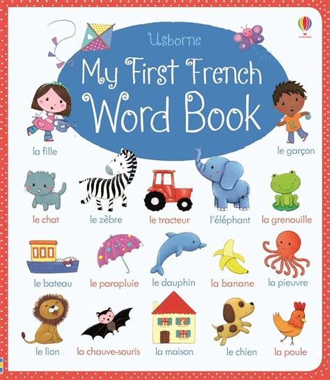 childrens french book my my first french word book at usborne children s books