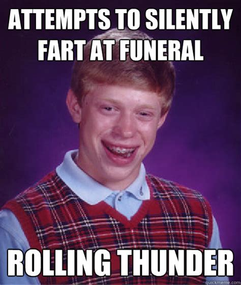 Thunder Memes - attempts to silently fart at funeral rolling thunder bad
