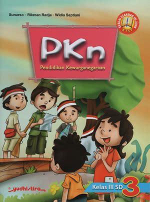 Harga Buku Pkn Yudhistira pkn sd kelas 3 ktsp