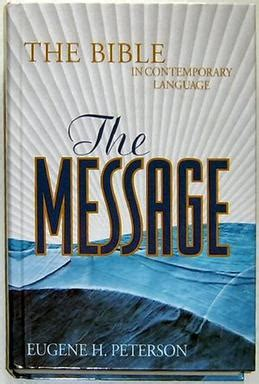 Message To The by The Message Bible