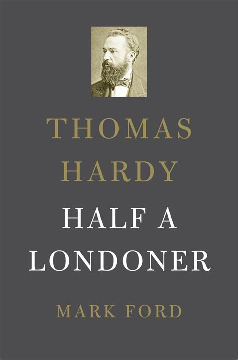 thomas hardy half a londoner mark ford and seamus perry events london review bookshop