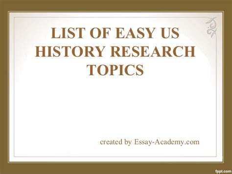 History Research Paper Topic Ideas by List Of Easy Us History Research Paper Topics