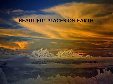 beautiful places on earth beautiful places on earth nethugs com