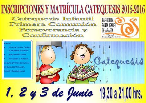 jovenes en accion 2016 inscripciones inscripciones catequesis curso 2015 2016 parroquia santa