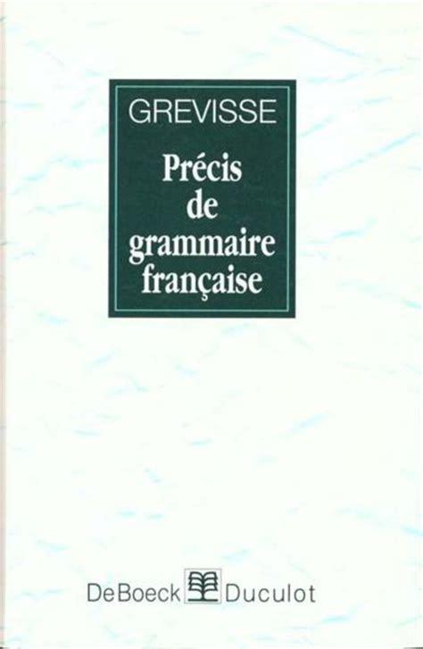 0004335619 precis de grammaire francaise livre precis de grammaire francaise maurice grevisse