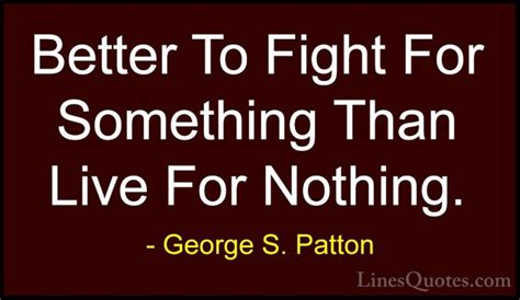 10 Phrases That Make A Better Fight by George S Patton Quotes And Sayings With Images
