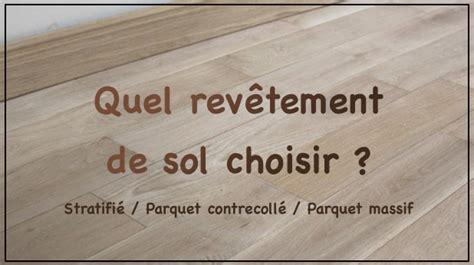 Quel Revetement De Sol 1672 by Quel Revetement De Sol Actualit S Les Moulures Du Nord