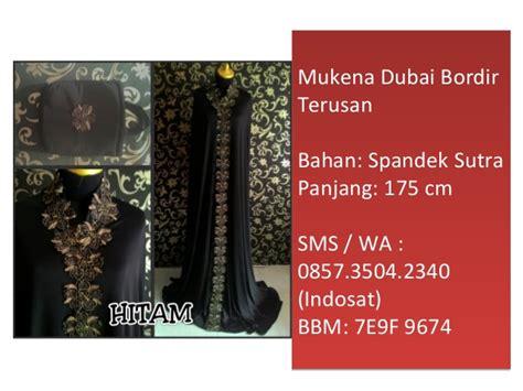 Mukena Dubai Renda Bordir 0857 3504 2340 Bbm D9a5 706a mukena dubai murah tanah abang 0857 3504 2340 bbm 7e9f 9674