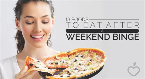 Food Binge Detox by 13 Foods To Eat After A Weekend Binge South Florida Reporter