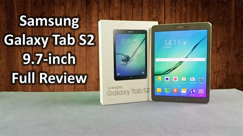 samsung galaxy tab s2 9 7 inch unboxing review