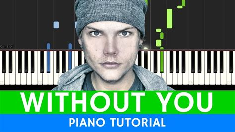 tutorial piano without you avicii without you piano tutorial with sheets youtube