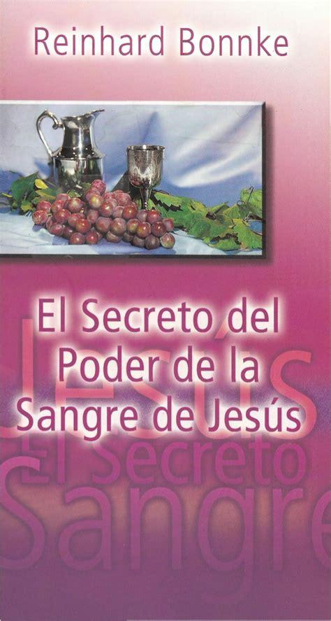 el secreto del poder 8408102397 el secreto del poder de la sangre de jesus reinhard bonnke