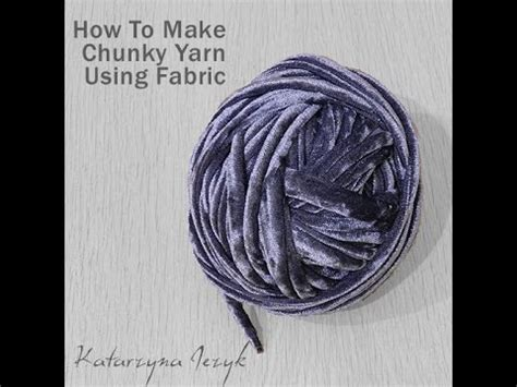 knitting how to start a new of yarn how to make chunky yarn using fabric
