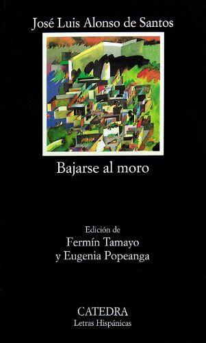 desenganos amorosos letras hispanicas comprar libros de alonso de santos jos 233 luis comprar libros net