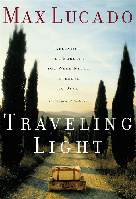 Traveling Light you need a savior max lucado