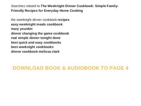 Pdf Weeknight Dinner Cookbook Family Friendly Everyday by The Weeknight Dinner Cookbook Simple Family Friendly