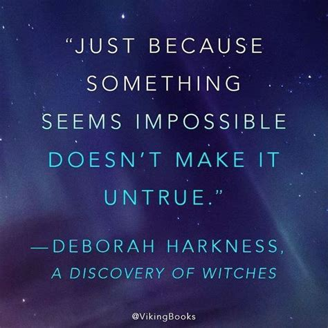 a discovery of witches all souls trilogy deborah harkness quote from a discovery of witches the