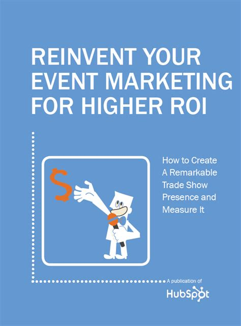 event marketing the complete guide to reinventing your trade shows events