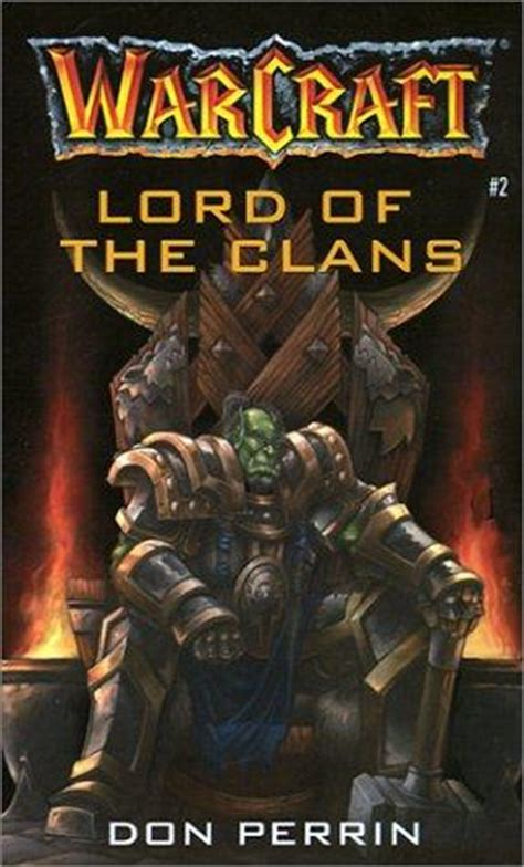lord of the world books lord of the clans world of warcraft book 2 by christie