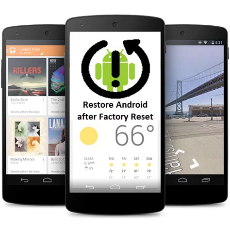 android reset android data recovery how to restore android after factory reset