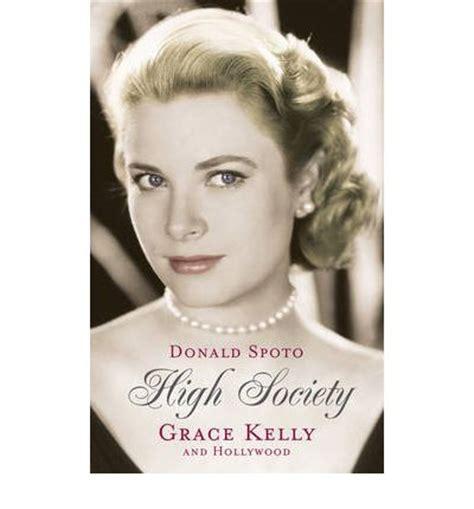 biography grace kelly book high society donald spoto 9780099515371