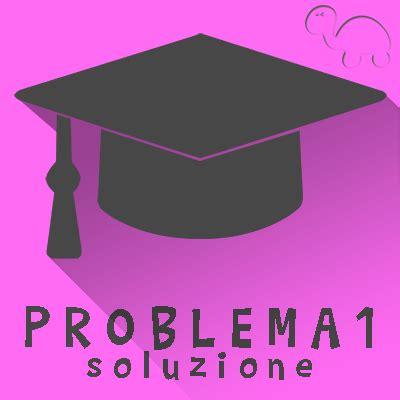 la soluzione testo maturit 224 2016 testo e soluzioni quesito 2 seconda prova
