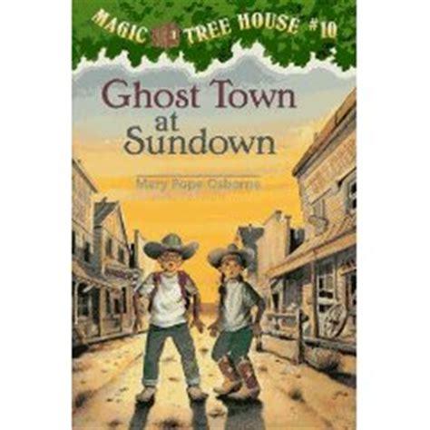 ghost town at sundown the magic tree house wiki