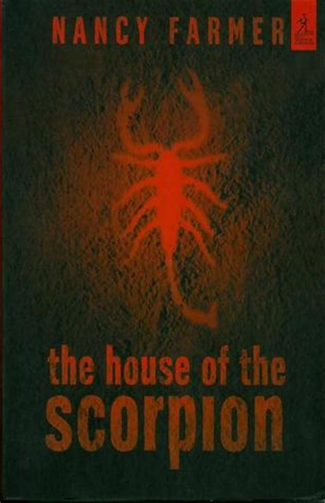 house of the scorpion the house of the scorpion by nancy farmer reviews discussion bookclubs lists