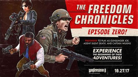 wolfenstein 2 the new colossus freedom chronicles