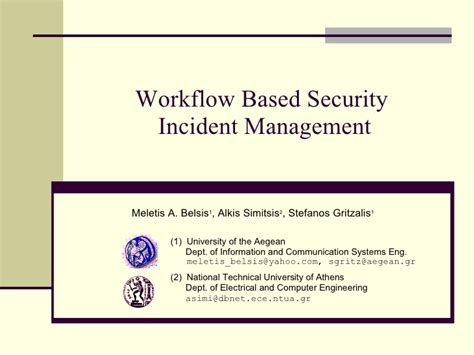 file based workflow definition workflow based security incident management
