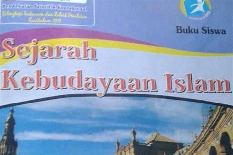 film sejarah kebudayaan islam satu harapan lks hina sahabat nabi indikasi buruknya
