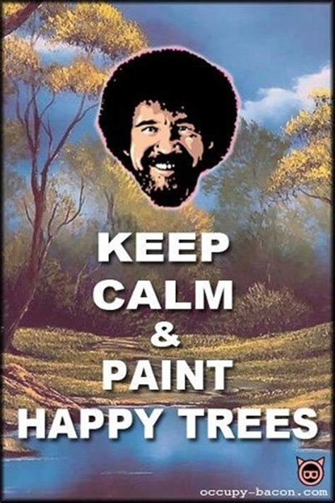 bob ross painting happy clouds keep calm pictures dump a day