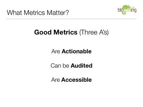 metrics matter what metrics matter metrics