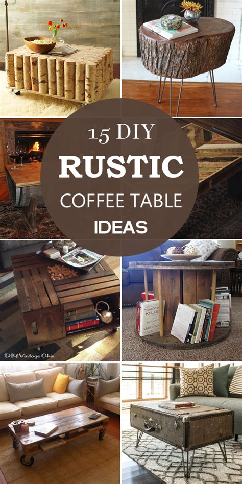 diy rustic coffee table ideas 15 diy rustic coffee table ideas