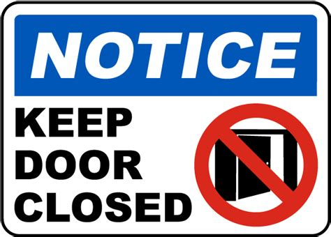 Keep Door Closed Sign by Notice Keep Door Closed Sign G1855 By Safetysign