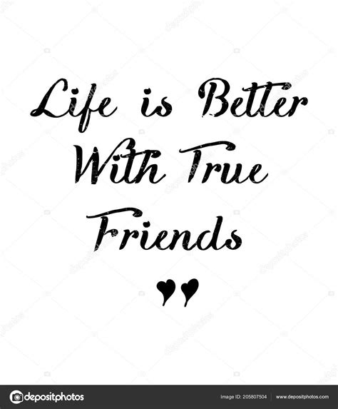 life    good friends lettering quote
