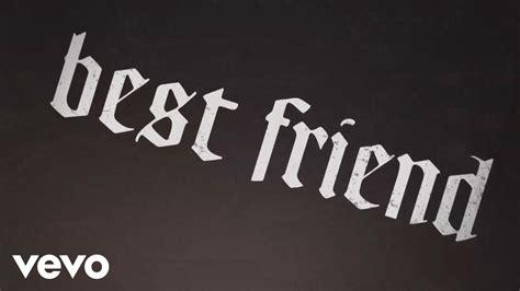 yelawolf best friend lyric ft eminem