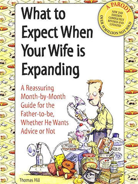 what to expect when your is expanding a reassuring month by month guide for the to be whether he wants advice or not books pregnancy books 7 must reads for dads to be