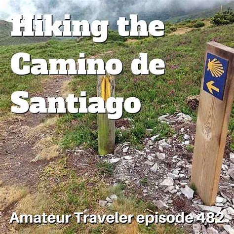 hiking the camino de santiago camino de ronda hiking in northern spain podcast
