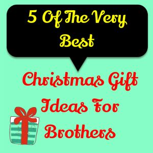 christmas gift ideas for brother shopping best finds