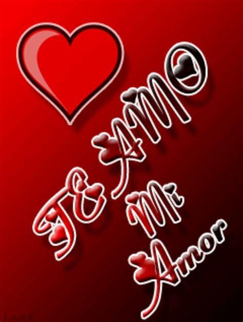 Te Amo Mi Amor | te amo mi amor matrimonio amor pinterest