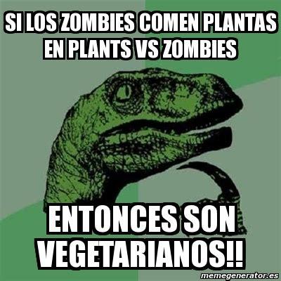 Imagenes De Memes Zombies | meme filosoraptor si los zombies comen plantas en plants