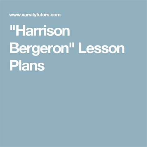 themes of harrison bergeron story 21 best harrison bergeron images on pinterest harrison