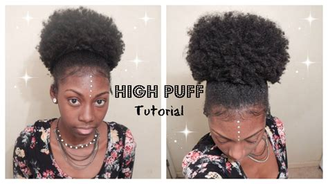 how to do puff in hair high puff tutorial natural hair youtube
