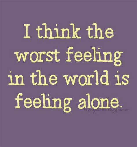 Feeling Quotes The Worst Feeling Quotes Quotesgram